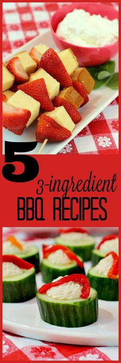 FIVE quick and easy recipes for your summer BBQ! appetizers and dessert recipes everyone will love!  #ad #CG #eBayGuides2016
