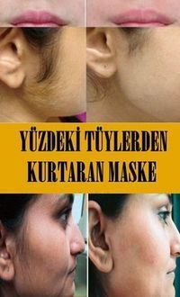 Yüzdeki Tüylerden Kurtaran Maske Mascara is mostly a cosmetic commonly which is used to help the eye Perfumes Top, Lengthening Mascara, Homemade Shampoo, Healthy Skin Care, Warts, Hair Removal, Health Tips, Beauty Hacks, Hair Care