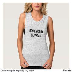 Don't Worry Be Vegan