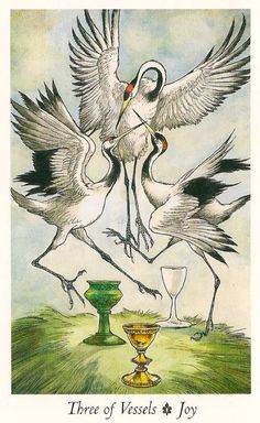 """WILDWOOD TAROT --- **Three of Vessels** --- """"Your essence or essential energy is represented by the dance of three white cranes among three goblets. This is a dance of joy, connection, and celebration. Life moves in cycles within you and without you."""""""