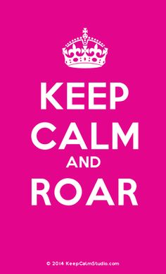 [Crown] Keep Calm And Roar