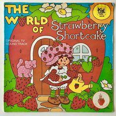 Strawberry Shortcake (The World of): Original TV Sound Track LP Vinyl Record Album, Kid Stuff Records - KSS Original Pressing Strawberry Shortcake Cartoon, Sweet Dreams Movie, American Greetings, New Dolls, Photo Wall Collage, Funny Cards, Vinyl Records, Lp Vinyl, Childhood Memories