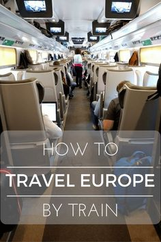 How to travel Europe by train and what you need to know about the Interrail pass