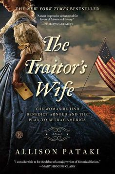 A New York Times bestseller about the love triangle that nearly destroyed America at its very founding: Pretty young Peggy Shippen woos Benedict Arnold to the British cause with the help of her former lover — a spy for the King. But her maid has other plans…
