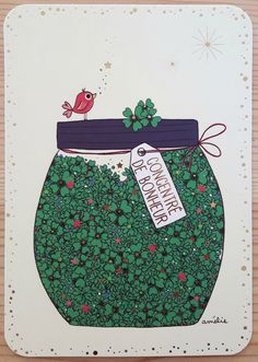 ameliebiggslaffaiteur_carte_bocal_trefles Nature Illustration, Cute Illustration, Birthday Wishes, Happy Birthday, Jar Of Hearts, Art Carte, Jar Art, Message Card, Jolie Photo