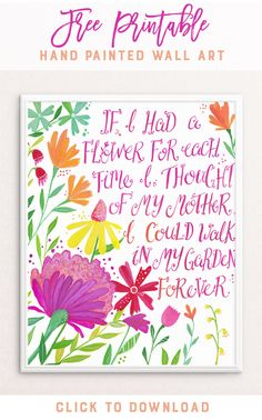 Free Printable - Floral Typography Quote by PRINTSPIRING