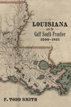 Louisiana and the Gulf South Frontier, by F. Todd Smith and Publisher LSU Press. Save up to by choosing the eTextbook option for ISBN: The print version of this textbook is ISBN: Louisiana Creole, Louisiana Bayou, Louisiana History, New Orleans Louisiana, Bayou Country, West Florida, Old Maps, Vintage Maps, Cartography