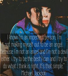 you are perfect applehead 💗👼🏾 you will never be alone. spain and england love you💗💗 Mj Quotes, Jordan Quotes, Inspirational Quotes, Michael Jackson Quotes, King Of My Heart, King Of Music, Love You, My Love, My Idol