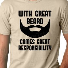 With Great Beard Mens Daddy  Tshirt tshirt by signaturetshirts, $17.95