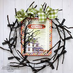 Authentique Paper: Spooky & Spirited Wreath