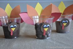 Thanksgiving turkey dessert cups (you can put chocolate pudding, Whoopers candy, chocolate milk, etc) in them.