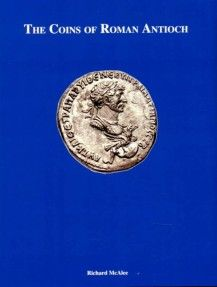 Ancient Coins - McAlee, Richard. The Coins of Roman Antioch