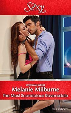 Mills & Boon : The Most Scandalous Ravensdale (The Ravens… Romance Novel Covers, Romance Novels, Australian Authors, Ravens, Scandal, Writer, Amazon, Couple Photos, Couples