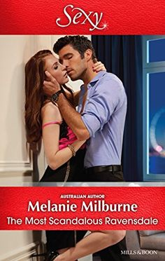 Mills & Boon : The Most Scandalous Ravensdale (The Ravens…