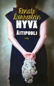http://www.adlibris.com/fi/product.aspx?isbn=9510394149   Nimeke: Hyvä äitipuoli - Tekijä: Renate Dorrestein - ISBN: 9510394149 - Hinta: 22,00 €
