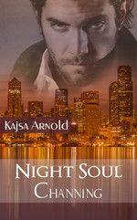 Night Soul Channing (1. Teil) Kajsa Arnold    Ausgabe: Taschenbuch  Seiten: 210 ISBN: 978-3-945016-77-0 Preis: 12,90 € Lieferbar ab Juni 2014   Ausgabe: eBook Preis: 3,99 € ISBN 978-3-945016-76-3 Lieferbar ab 11. Mai 2014   Empfohlen ab 16 Jahre http://www.oldigor.de/magic/night-soul-channing-1-teil-kajsa-arnold/