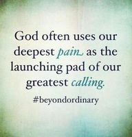 pain can lead to you finding your calling. learn from it. quotes. wisdom. advice. life lessons.
