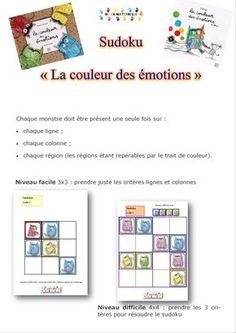 La couleur des émotions : Sudoku (2 niveaux) Jetons pour le sudoku (page 2 à 4) Grille 3×3 vierge Grilles 3×3 pré-remplies Grille 4×4 : vierge Grilles 4×4 pré-remplies MC…