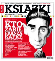 Nowy numer już 25 lutego!  A na okładce Franz Kafka