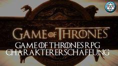 Game of Thrones RPG die Charaktererschaffung - Lied von Eis und Feuer Ro...