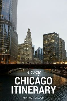 3-day Chicago itinerary. This guide is perfect for first-time visitors to see the best of the city!