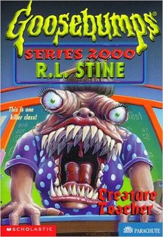 Creature Teacher (Goosebumps Series 2000, No 3)