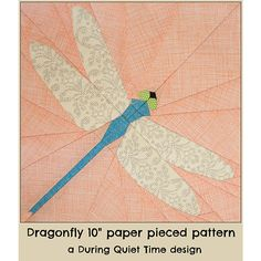 """This PDF paper pieced pattern is called """"Dragonfly."""" I have a thing for daylilies and have quite the collection of them in my garden in all shades from yellow to pink and purple. Dragon…"""