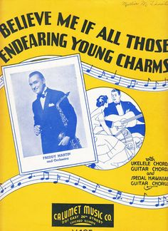 Believe Me If All Those Endearing Young Charms 1935 Sheet Music Freddy Martin