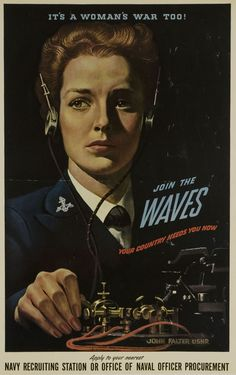It's a Woman's War Too! Join the WAVES, circa 1942.