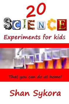 20 Science Experiments for kids that you can do at home by Shan Sykora http://www.amazon.com/dp/B0095OLKCO/ref=cm_sw_r_pi_dp_HoJLwb1SPXZPG