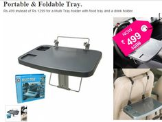 Car Multi Tray - Perfect on Steering & Seats, Portable & Foldable Tray... Rs.499 instead of Rs.1299 for a Multi Tray holder with food tray and a drink holder.