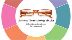 How Color Affects Mood: Glasses Edition
