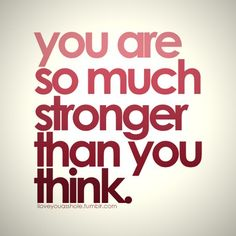 Oh stronger, stronger- i thought that said stranger...~grins~