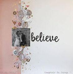 Believe par Ms Emily DT Comptoir du Scrap