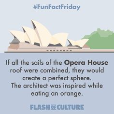 FUN FACT: If all the sails of the Opera House roof were combined, they would create a perfect sphere. The architect was inspired while eating an orange. Australia Honeymoon, Australia Day, Wow Facts, Weird Facts, The More You Know, Good To Know, Facts About Australia, Australian Slang, Fun Facts For Kids