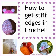 How ton get stiff edges in crochet