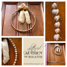 "glittered acorn wreath @ That's My Letter: ""A"" is for Acorn Wreath"