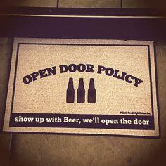 """Open Door Beer Policy Doormat - """"cool"""" or """"next""""? Cute Presents, Cute Gifts, Open Door Policy, Indoor Outdoor Carpet, Coors Light, Best Beer, Beer Lovers, Funny Signs, House Party"""