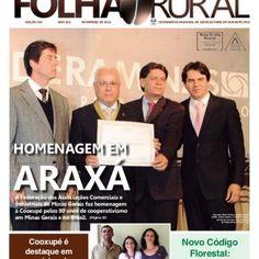 EDIÇÃO 410 ANO XLII NOVEMBRO DE 2012 COOPERATIVA REGIONAL DE CAFEICULTORES EM GUAXUPÉ LTDAhomenagem emARAXÁA Federação das Associações Comerciais eIndustria. http://slidehot.com/resources/cuidados-no-pos-plantio-das-mudas-de-cafe-pag-13-folha-rural-cooxupe.58057/