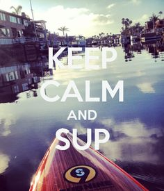 Keep Calm and SUP #C4 | Klave's Marina has been serving the boating community on Portage Lake in Pinckney, MI for more than 50 Years! Call (734) 426-4532 or visit our website www.klavesmarina.com for more information!