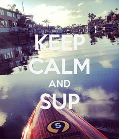 Keep Calm and SUP #C4