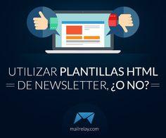 Utilizar plantillas html de newsletter ¿O no? http://blgs.co/Jon3m2