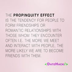 propinquity effect dating
