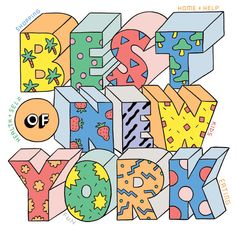 Andy Rementer// Best of New York// Cover and Illustration// This typography has a style to think about: the use of a continuous typeface, but each letter being filled with a separate image. // The textures could have their own letter?