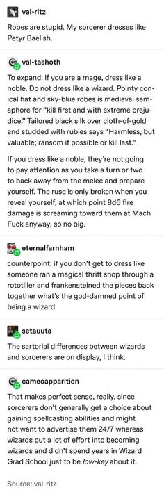 Petyr Baelish was a terrible person, but he had good fashion sense. And it was practical, so double points. Writing Advice, Writing Prompts, Tumblr Funny, Funny Memes, 9gag Funny, Memes Humor, Tenacious D, Dnd Stories, Dnd Funny