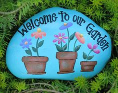 Garden Rock, Welcome to our Garden Stone, Painted Clay pots, Flowers and claypots, Blue Rock Decoration