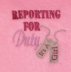 """Reporting For Duty, It's a girl  Let all your military family know who is going to report to your family for duty  This great design with military style lettering and dog tags is great for both burp diapers and bibs  This would even be great on the belly of a shirt for the mom to be  The dog tags proclaiming """"It's A Girl""""!!!  Perfect for your little baby girl military brat!!!  #Military #MilitaryEmbroidery #Embroidery #EmbroideryDesign #MachineEmbroidery #MilitaryBrat #Baby #BabyEmbroidery"""