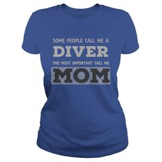 Some People call me a Diver T-Shirts, Hoodies. CHECK PRICE ==► https://www.sunfrog.com/Hobby/Some-People-call-me-a-Diver-Royal-Blue-Ladies.html?id=41382