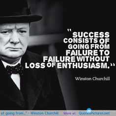 """""""Success consists of going from…"""" – Winston Churchill motivational inspirational love life quotes sayings poems poetry pic picture photo image friendship famous quotations proverbs"""