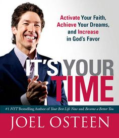joel osteen I declare & it's your time
